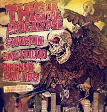 This or The Apocalypse with Sworn In / Shai Hulud / Sirens & Sailors