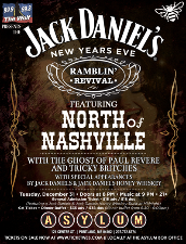 The Jack Daniels New Year's Eve Ramblin' Revival featuring North of Nashville with The Ghost of Paul Revere and Tricky Britches
