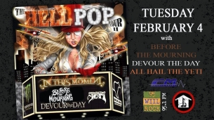 Hell Pop Tour II with In This Moment, Devour the Day, All Hail The Yeti, & Before the Mourning