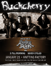Buckcherry, Monster Truck, 3 Pill Morning, Seven Cycles