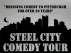 Steel City Comedy Tour featuring Mike Wysocki, Ray Zawadni & Carl Schimmel