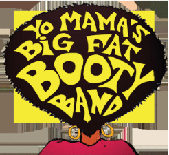 Yo Mama's Big Fat Booty Band, Harvey & Whistle