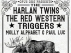 The Harlan Twins, The Red Western, Triggers, Molly Alphabet, Paul Luc