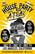 A-Trak House Party featuring Salva / Special Guests / hosted by Donnis