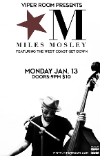 THE VIPER ROOM PRESENTS:, Miles Mosley Featuring The West Coast Get Down