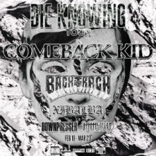 Comeback Kid with Backtrack, Xibalba, Downpresser & To the Wind