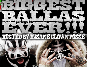 Biggest Ballas Ever NYE Bash : Hosted by Insane Clown Posse