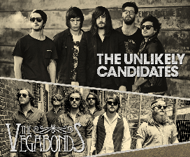 The Unlikely Candidates / The Vegabonds