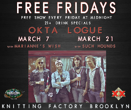 FREE FRIDAYS featuring Okta Logue with Such Hounds