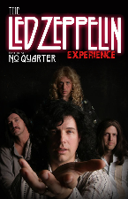 The Led Zeppelin Experience with No Quarter, Metal Echo, Hollywood Trashed