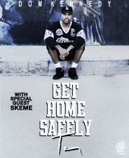 Dom Kennedy featuring Skeme