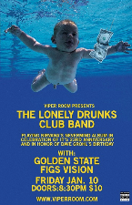 VIPER ROOM PRESENTS, Golden State, Figs Vision, Special Late Night Performance by The Lonely Drunks Club Band