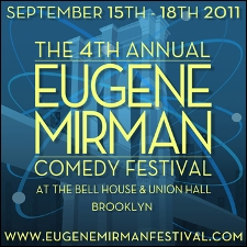 The Eugene Mirman Comedy Festival : The Talent Show Presents: The Drunk Show featuring John Hodgman, Ira Glass, Eugene Mirman, / Jessi Klein, Leo Allen, Ptolemy Slocum and more! Hosted By Kevin Townley and Elna Baker