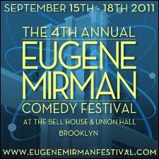 The Eugene Mirman Comedy Festival : A Night Of Very Likeable Comedians / Hosted by Craig Baldo / Tom Allen / Tom Shillue / Kurt Braunohler / Seth Herzog / / Brent Sullivan / Jane Borden