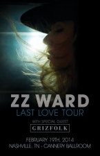 ZZ Ward, LAST LOVE TOUR - WWW.ZZWARD.COM with The O My's