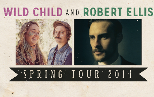 KBCS Presents! Wild Child and Robert Ellis Spring Tour 2014! plus Mike Giacolino