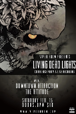 VIPER ROOM PRESENTS : Living Dead Lights - CD RELEASE PARTY & LIVE RECORDING, Downtown Attraction, the Attitude