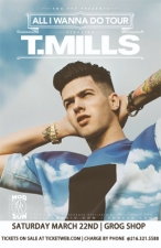 T. Mills | ALL I WANNA DO TOUR with Mod Sun / The Hall Of Famers