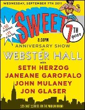 Sweet's 7-Year Anniversary with Seth Herzog / Janeane Garofalo / John Mulaney / John Glaser
