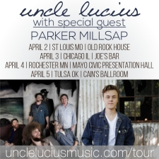 Uncle Lucius with special guest Parker Millsap
