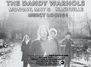 The Dandy Warhols with The Warlocks