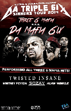 Three 6 Mafia now known as Da Mafia 6ix, The Menace, Twisted Insane, Whitney Peyton, Sozay, Illest Uminati, Cordell Drake, Unique