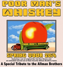 POOR MAN'S WHISKEY plays the music of THE ALLMAN BROTHERS BAND plus A Full Set of Originals