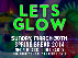 LETS GLOW Spring Break Neon Black Party