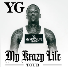 YG : My Krazy Life with Special Guest DJ Mustard