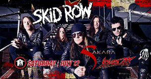 Skid Row with Sakara and Loveblast