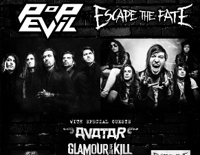 Pop Evil with Escape the Fate, Avatar / Glamour of the Kill