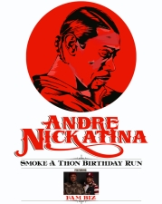 Andre Nickatina featuring Smoke-A- Thon Birthday Run / Fam Biz