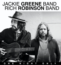 Jackie Greene Band plus Rich Robinson Band with Prophet Omega