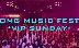 OMG Music Fest - VIP SUNDAY