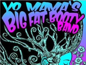 Yo Mama's Big Fat Booty Band