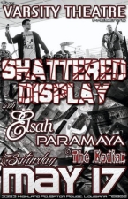 Shattered Display with Elsah, Paramaya & The Kodiax