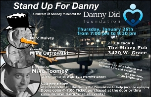 Stand Up for Danny Did featuring Brian Stephenson / Love and Evolution / Mike Toomey / Mike Ostrowski / Marc Mulvey