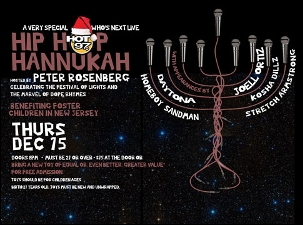 Hip Hop Hanukkah Hosted by Peter Rosenberg featuring ACTION BRONSON, DAYTONA, HOMEBOY SANDMAN, JOELL ORTIZ & KOSHA DILLZ