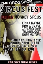 Purple Monkey Sircus featuring Erika Kayne / Pro & Brave / & More!