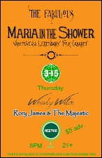 Maria In The Shower with Rory James & The Majestic & Whisky Water