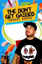 Don't Get Gassed Comedy Series with Cipha Sounds