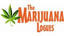 The Marijuana-Logues featuring Tony Camin, Rob Cantrell and Bruce Cherry