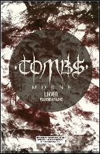 Tombs (Relapse Records) , Morne , Livver , Lunglust