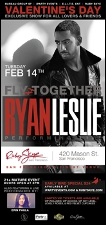 VALENTINE'S DAY featuring RYAN LESLIE / EXCLUSIVE SHOW FOR ALL LOVERS & FRIENDS Plus Erin Paula and R.O.D.