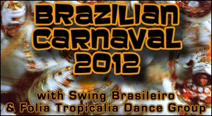 Sound Culture presents: Brazilian Carnaval 2012 featuring Swing Brasileiro