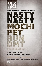 Nasty Nasty plus Mochi Pet & Run DMT & Boggan