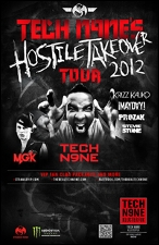 Tech N9ne : Hostile Takeover Tour with Mayday , Prozak & Stevie Stone