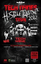 Tech N9ne : Hostile Takeover Tour with Mayday, Prozak & Stevie Stone