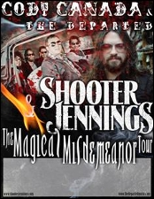 Magical Misdemeanor Tour featuring CODY CANADA AND THE DEPARTED / SHOOTER JENNINGS with special guest Uncle Lucius