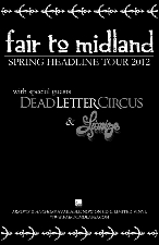 Fair To Midland plus Dead Letter Circus / Lionize / Jolly / Ever Forthright